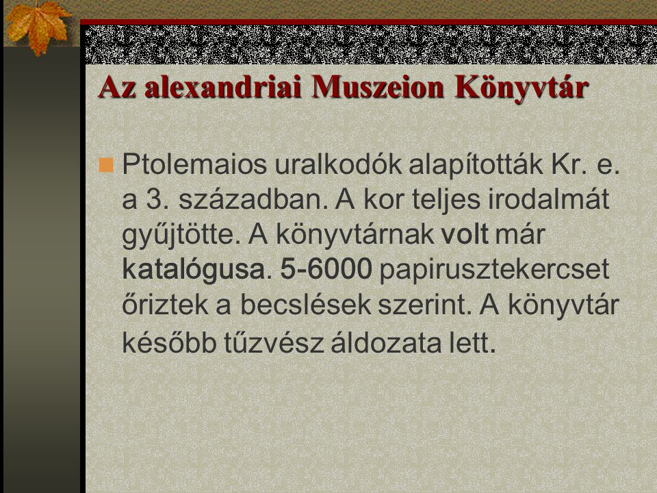 Az alexandriai Muszeion Könyvtár