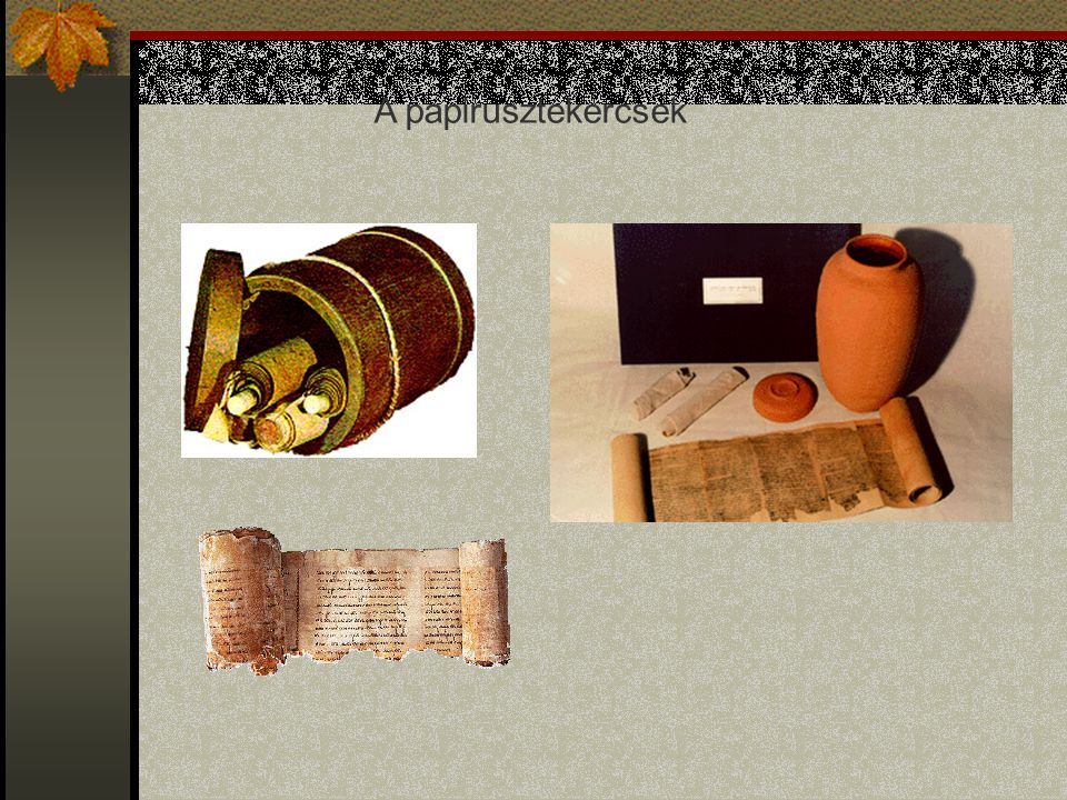 A papirusztekercsek