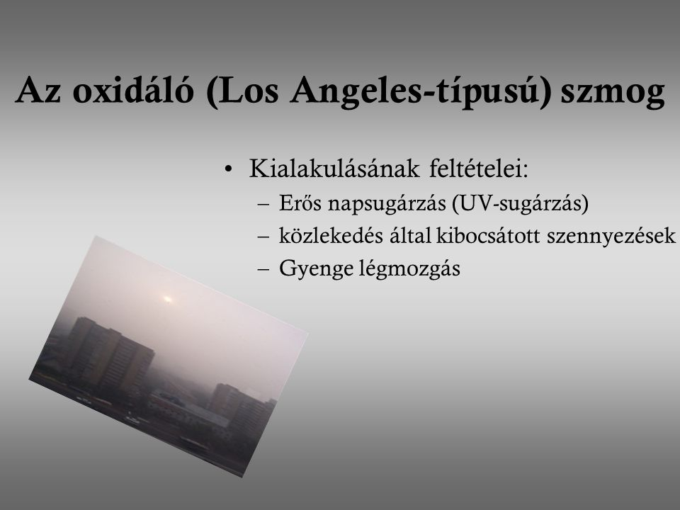 Az oxidáló (Los Angeles-típusú) szmog