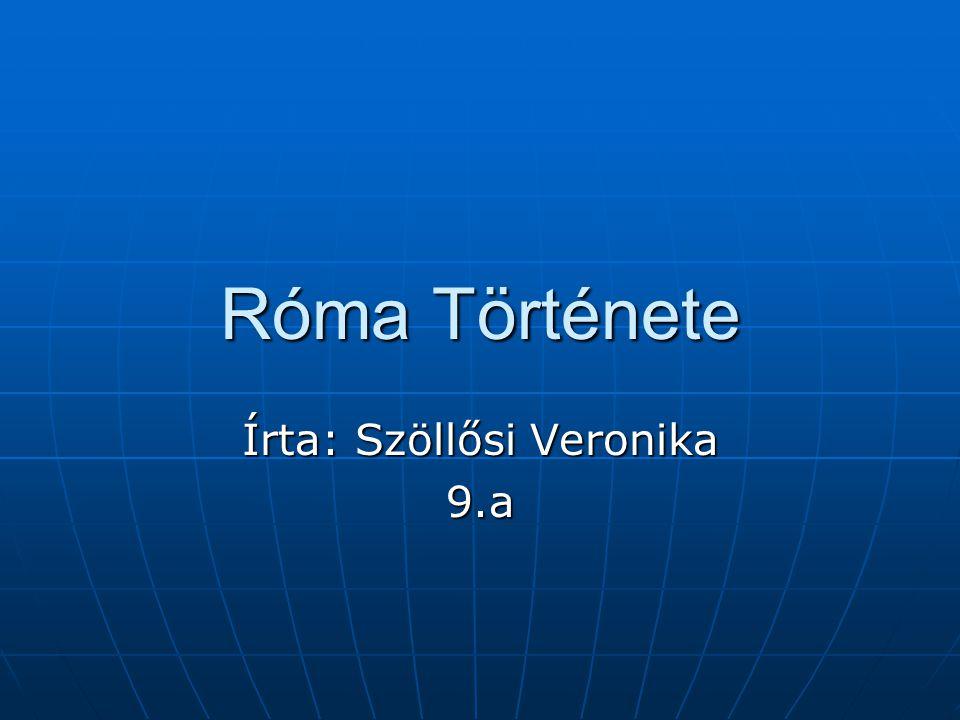 Írta: Szöllősi Veronika 9.a