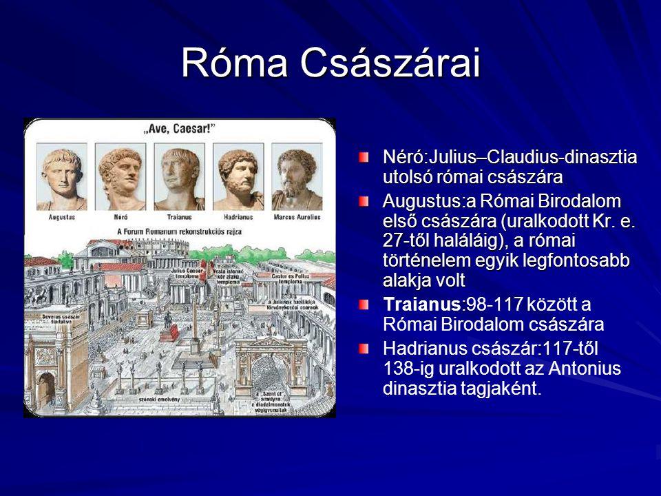 Róma Császárai Néró:Julius–Claudius-dinasztia utolsó római császára