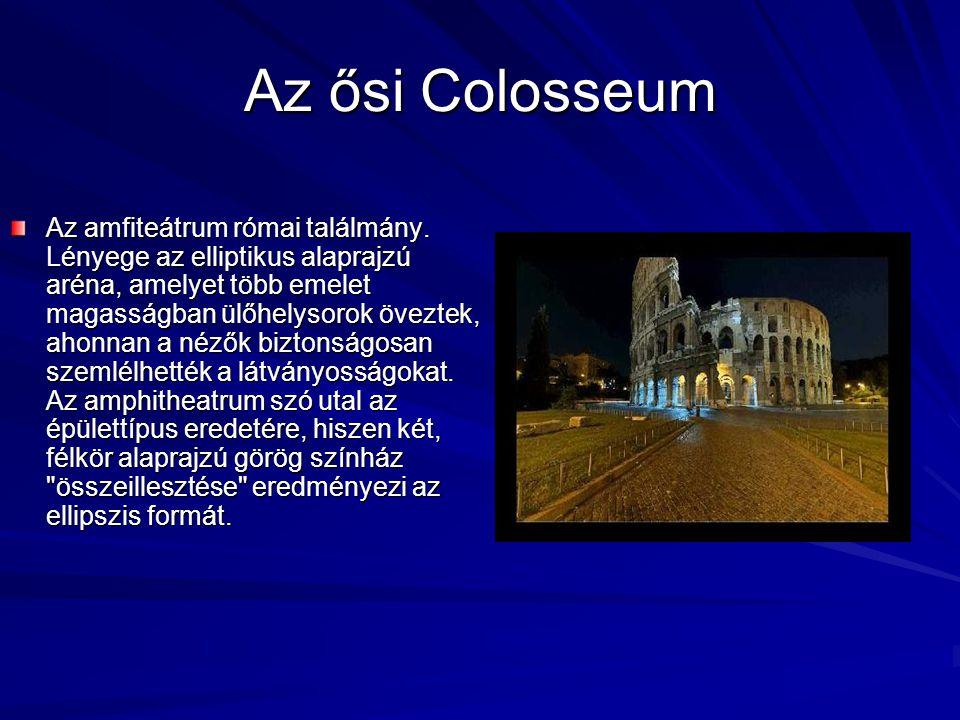 Az ősi Colosseum
