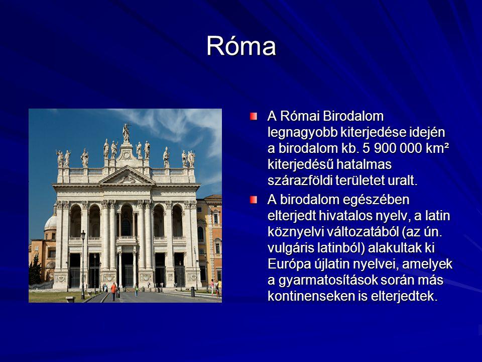 Róma A Római Birodalom legnagyobb kiterjedése idején a birodalom kb. 5 900 000 km² kiterjedésű hatalmas szárazföldi területet uralt.