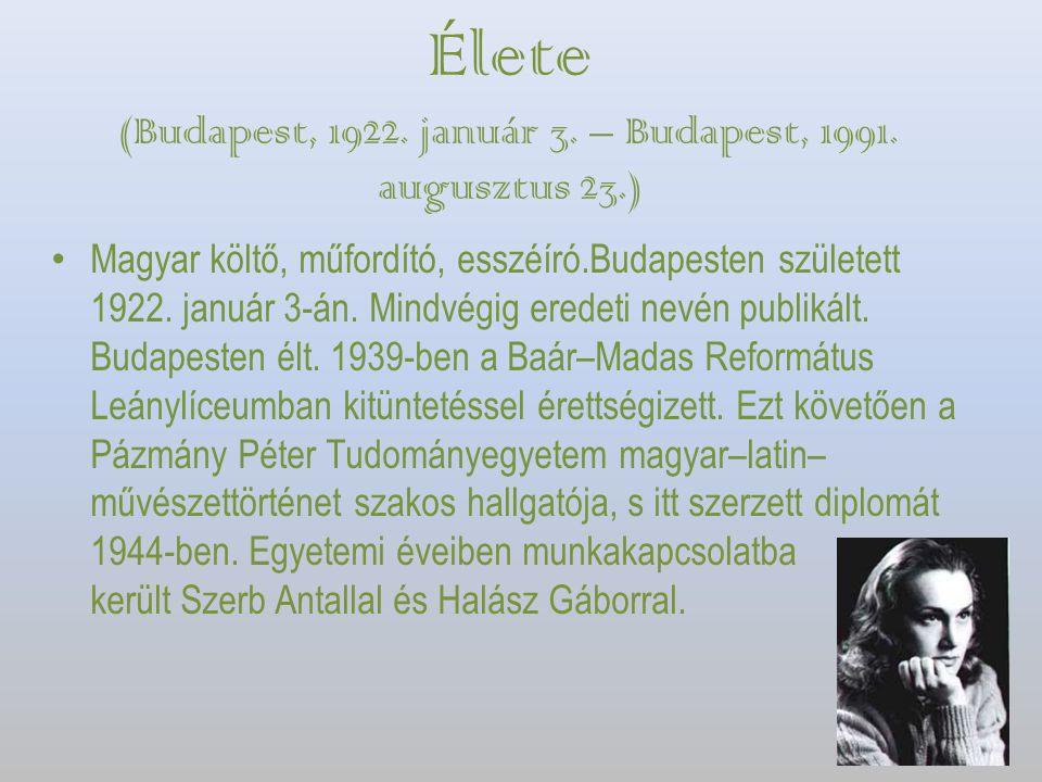 Élete (Budapest, 1922. január 3. – Budapest, 1991. augusztus 23.)