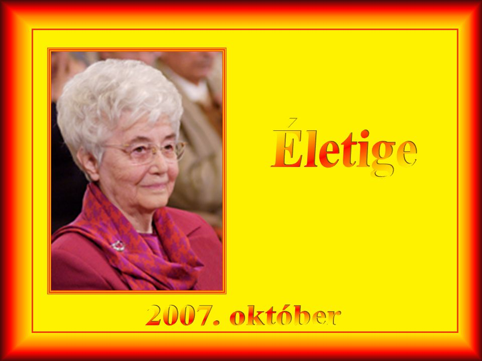 Életige 2007. október