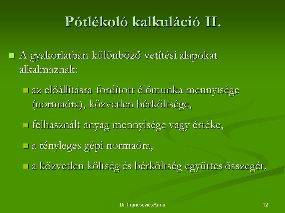 Pótlékoló kalkuláció II.