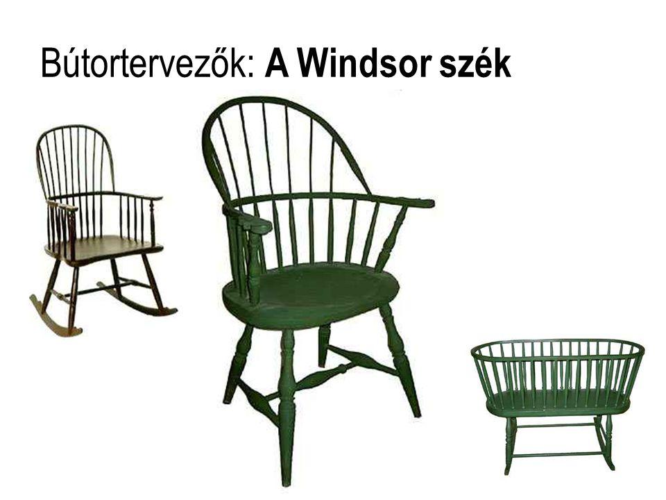 Bútortervezők: A Windsor szék