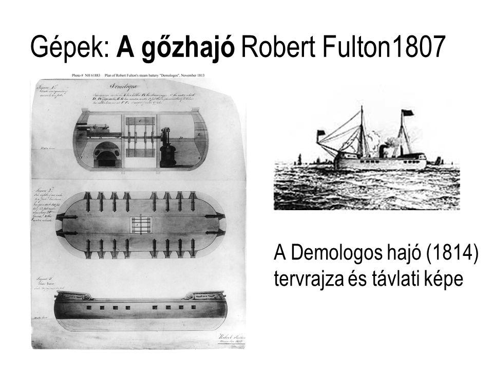 Gépek: A gőzhajó Robert Fulton1807