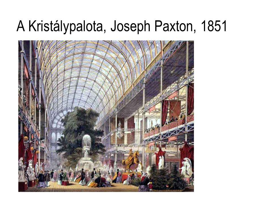 A Kristálypalota, Joseph Paxton, 1851