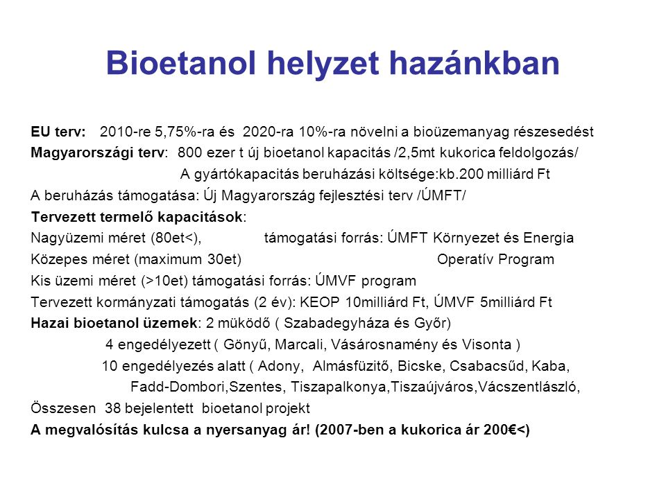Bioetanol helyzet hazánkban