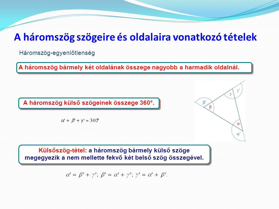 A háromszög szögeire és oldalaira vonatkozó tételek