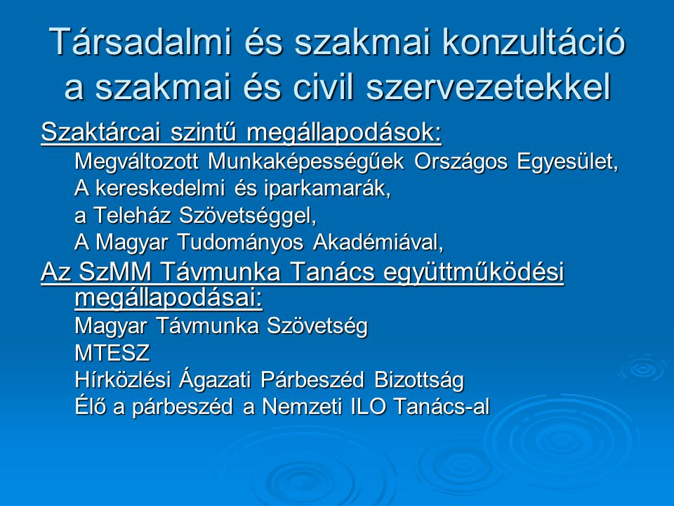Társadalmi és szakmai konzultáció a szakmai és civil szervezetekkel