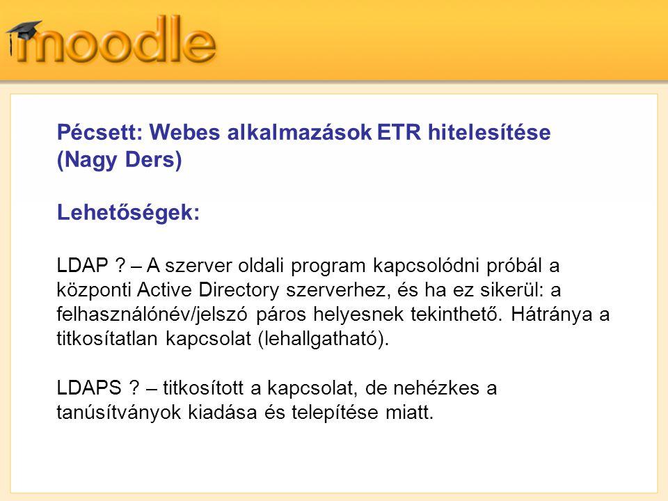 Pécsett: Webes alkalmazások ETR hitelesítése (Nagy Ders)