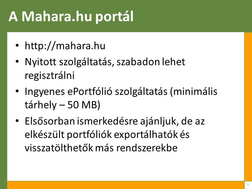 A Mahara.hu portál http://mahara.hu