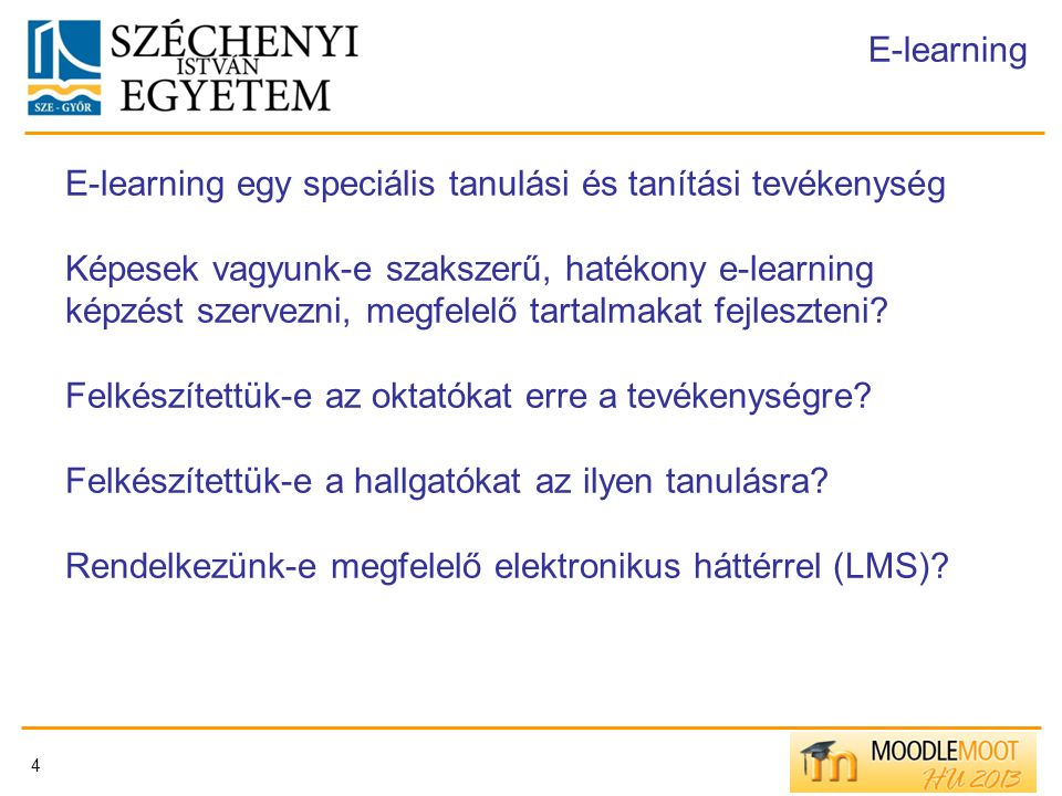 E-learning egy speciális tanulási és tanítási tevékenység