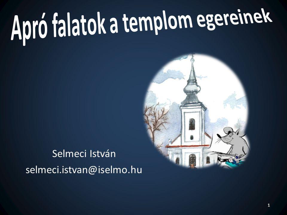 Apró falatok a templom egereinek