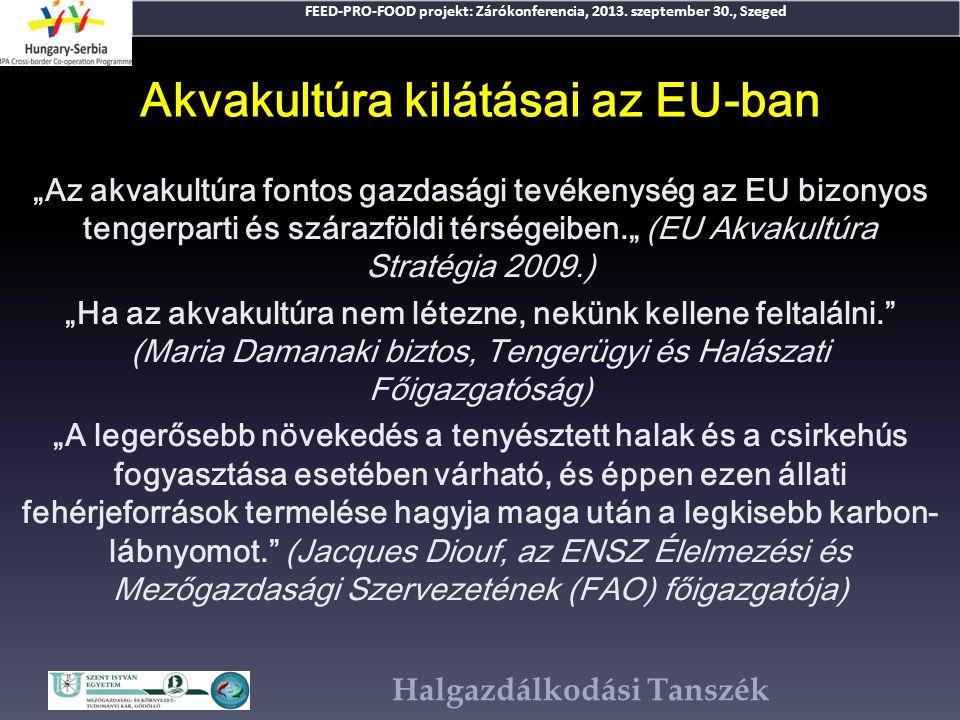 Akvakultúra kilátásai az EU-ban