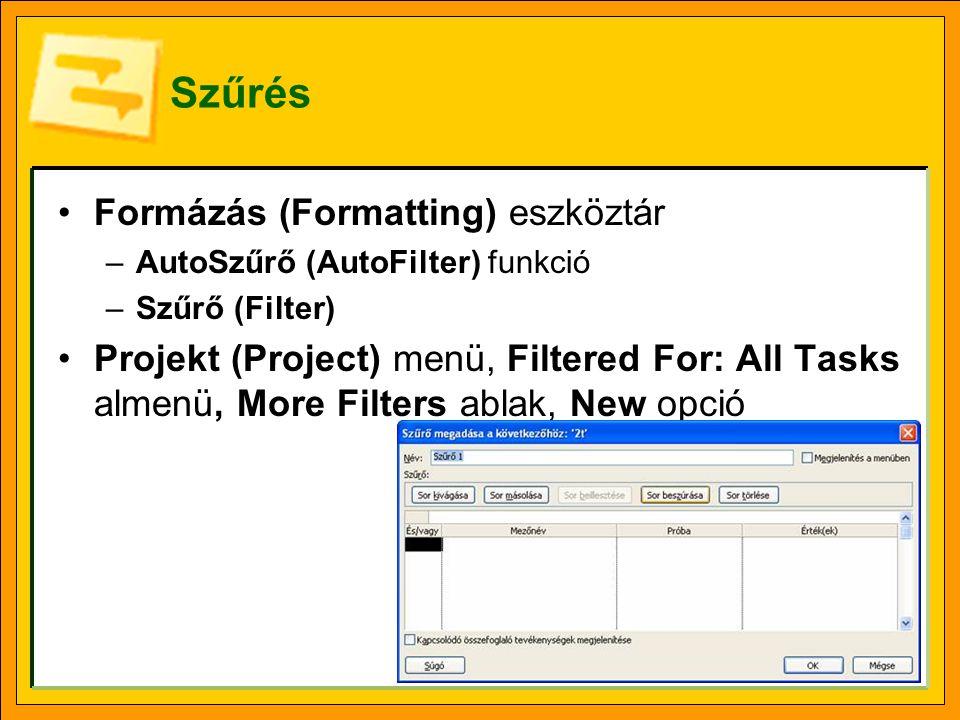 Szűrés Formázás (Formatting) eszköztár
