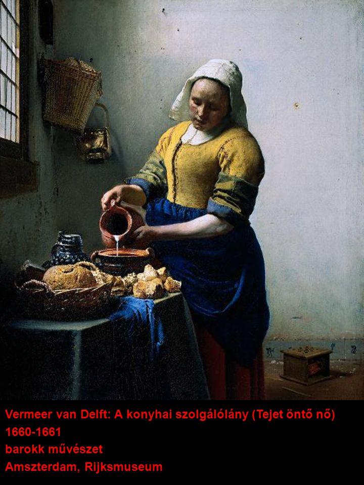 Vermeer van Delft: A konyhai szolgálólány (Tejet öntő nő)