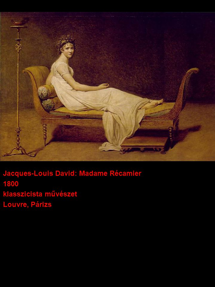 Jacques-Louis David: Madame Récamier