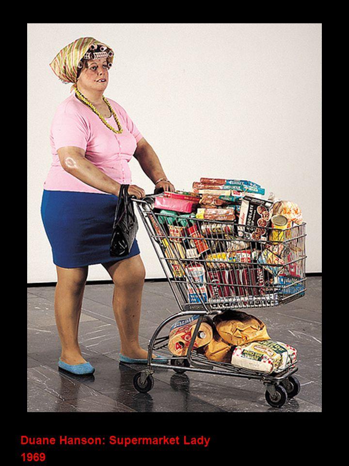Duane Hanson: Supermarket Lady