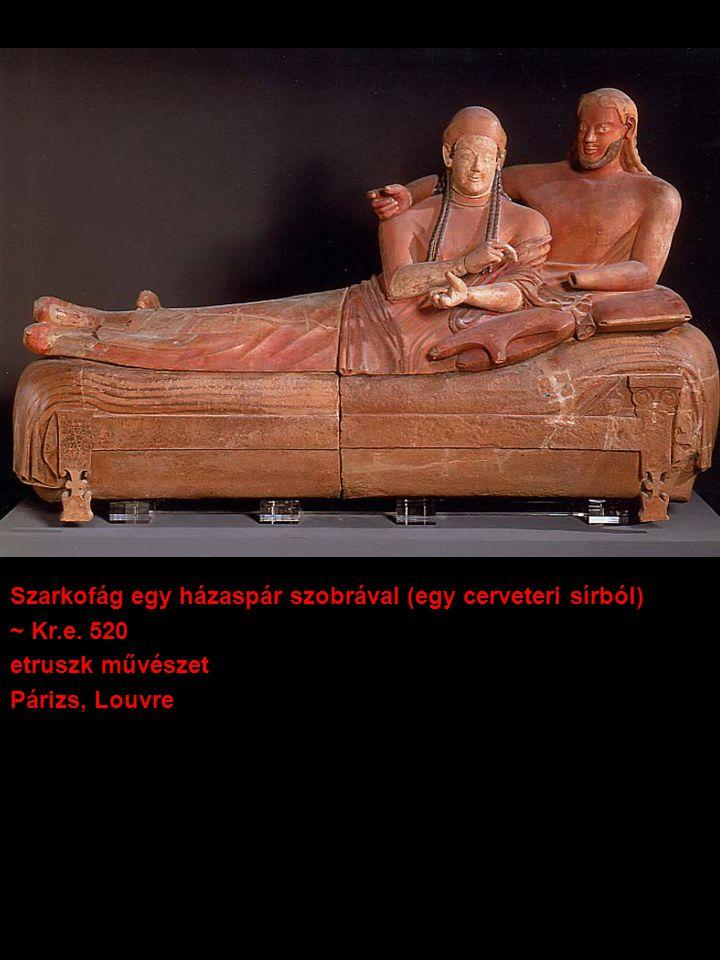 Szarkofág egy házaspár szobrával (egy cerveteri sírból)
