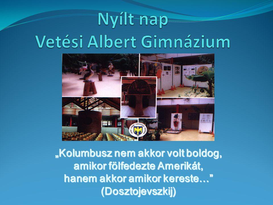 Nyílt nap Vetési Albert Gimnázium