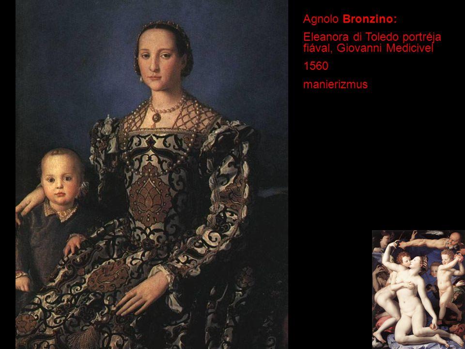 Agnolo Bronzino: Eleanora di Toledo portréja fiával, Giovanni Medicivel 1560 manierizmus