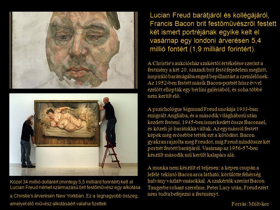 Lucian Freud barátjáról és kollégájáról, Francis Bacon brit festőművészről festett két ismert portréjának egyike kelt el vasárnap egy londoni árverésen 5,4 millió fontért (1,9 milliárd forintért).