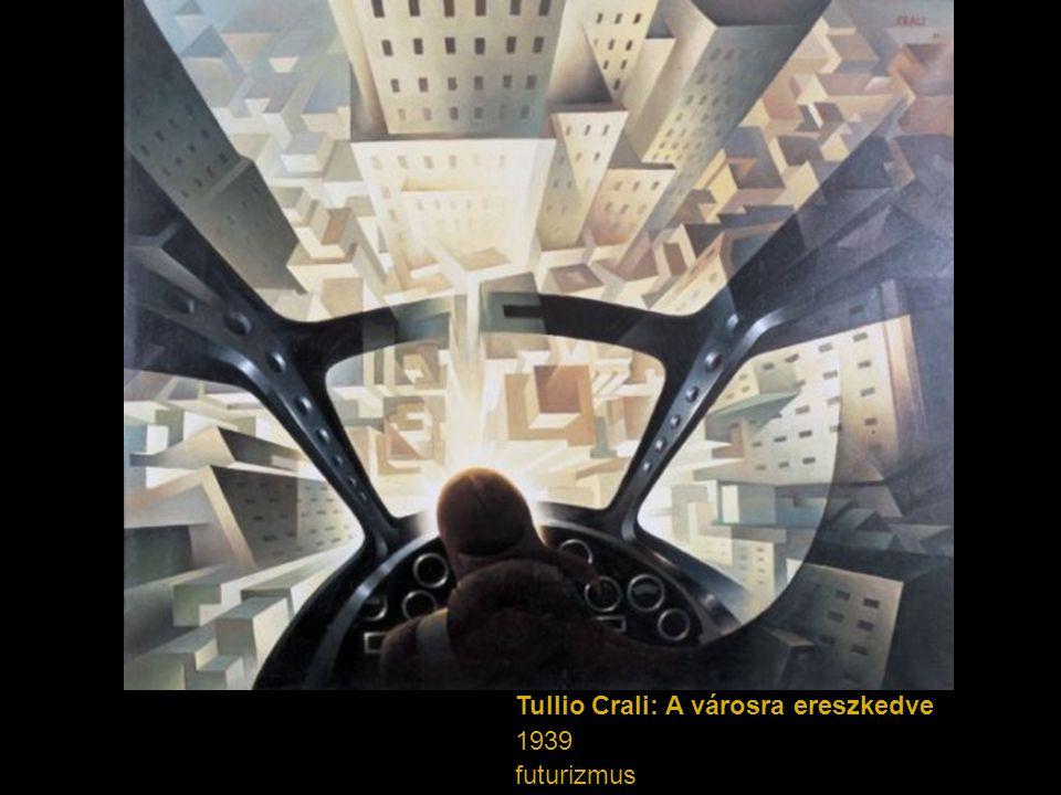 Tullio Crali: A városra ereszkedve
