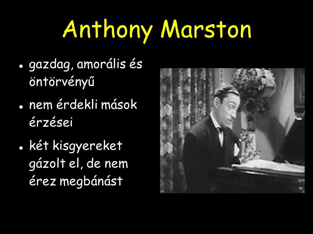 Anthony Marston gazdag, amorális és öntörvényű