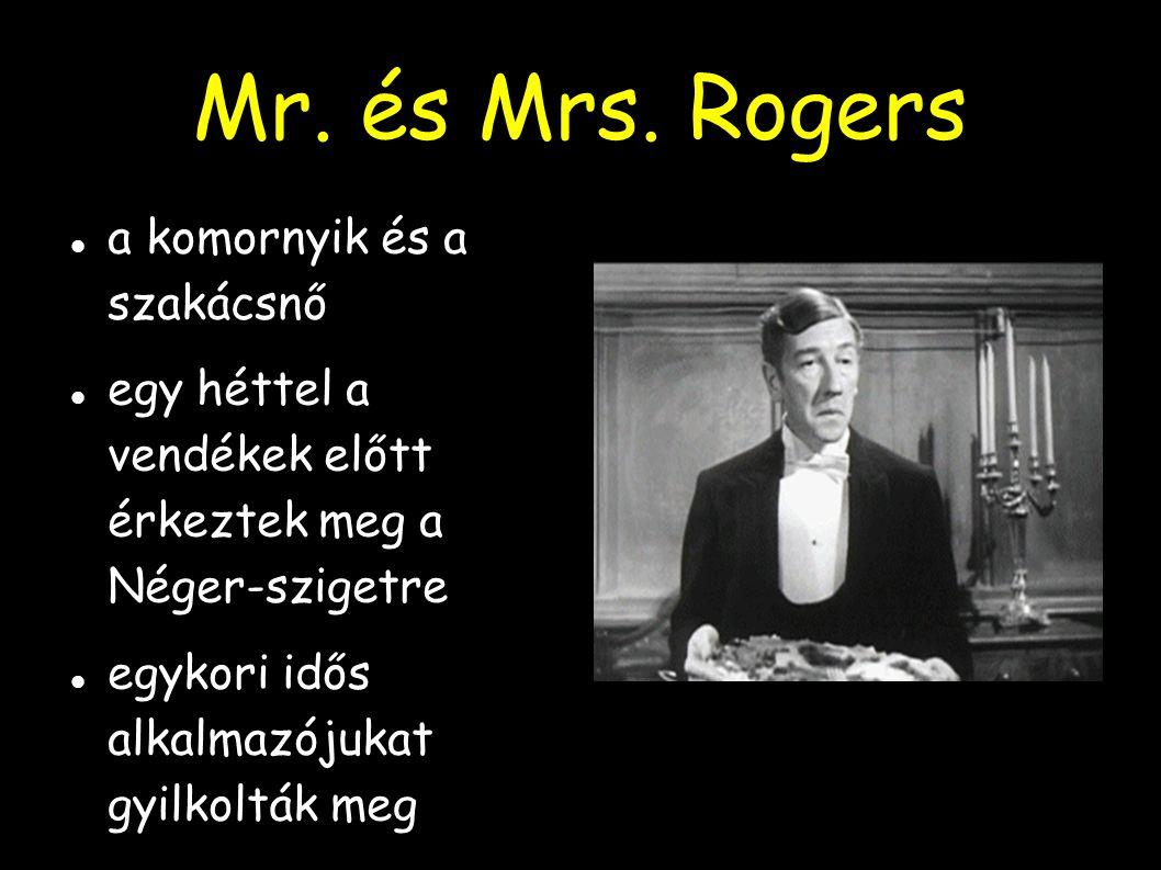 Mr. és Mrs. Rogers a komornyik és a szakácsnő