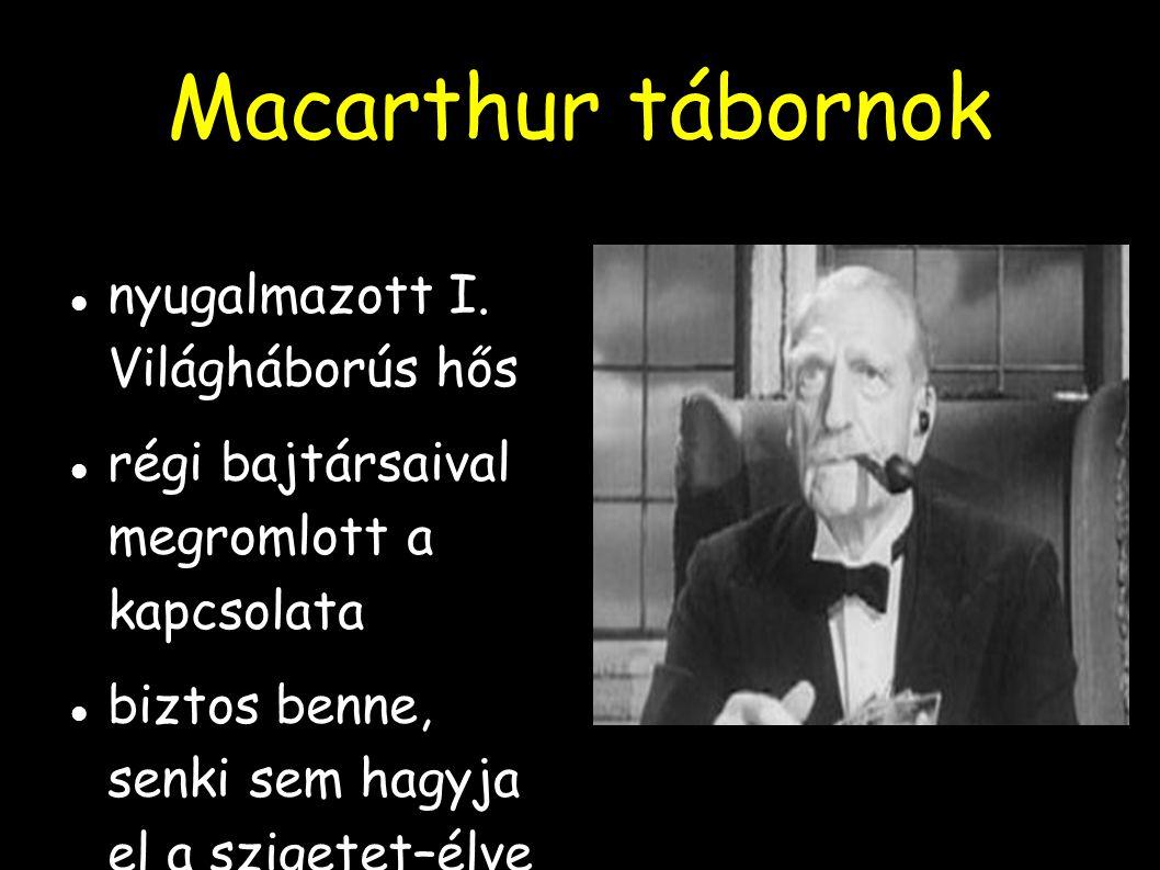 Macarthur tábornok nyugalmazott I. Világháborús hős