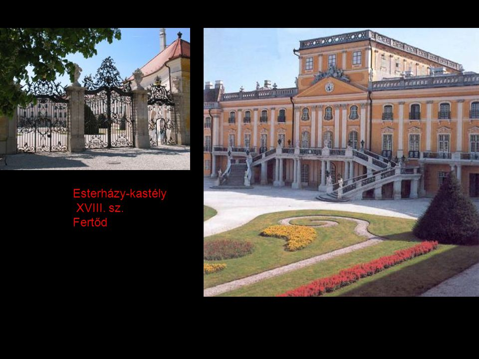 Esterházy-kastély XVIII. sz. Fertőd