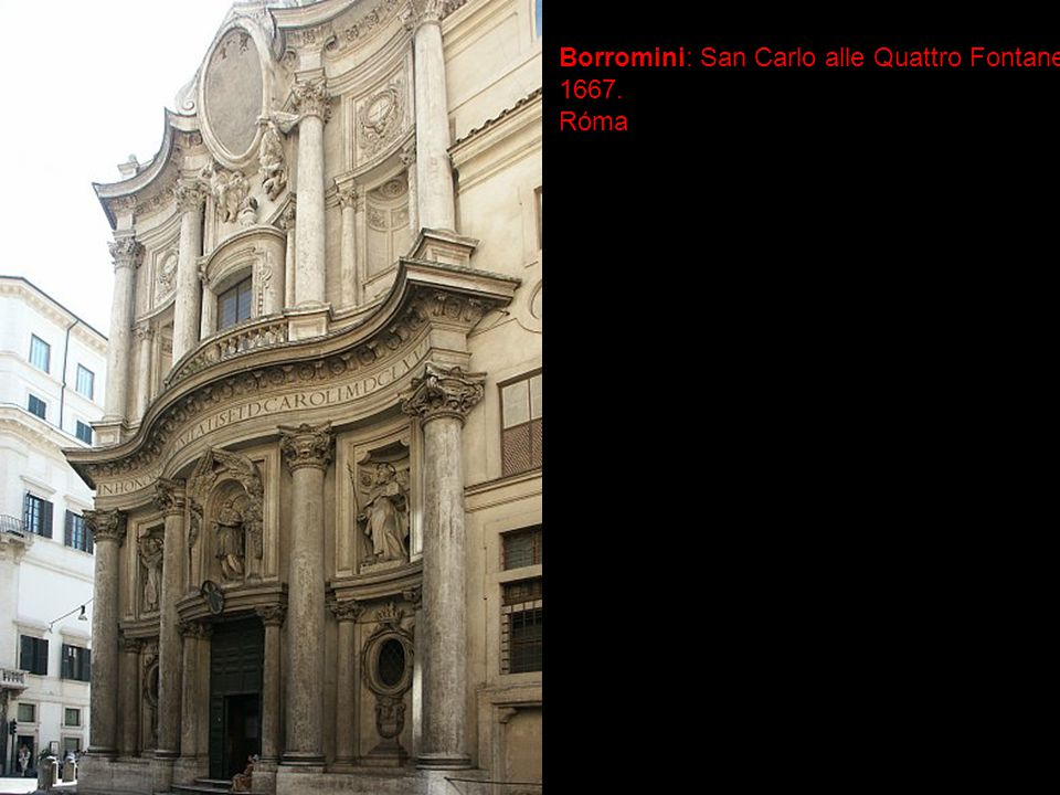 Borromini: San Carlo alle Quattro Fontane