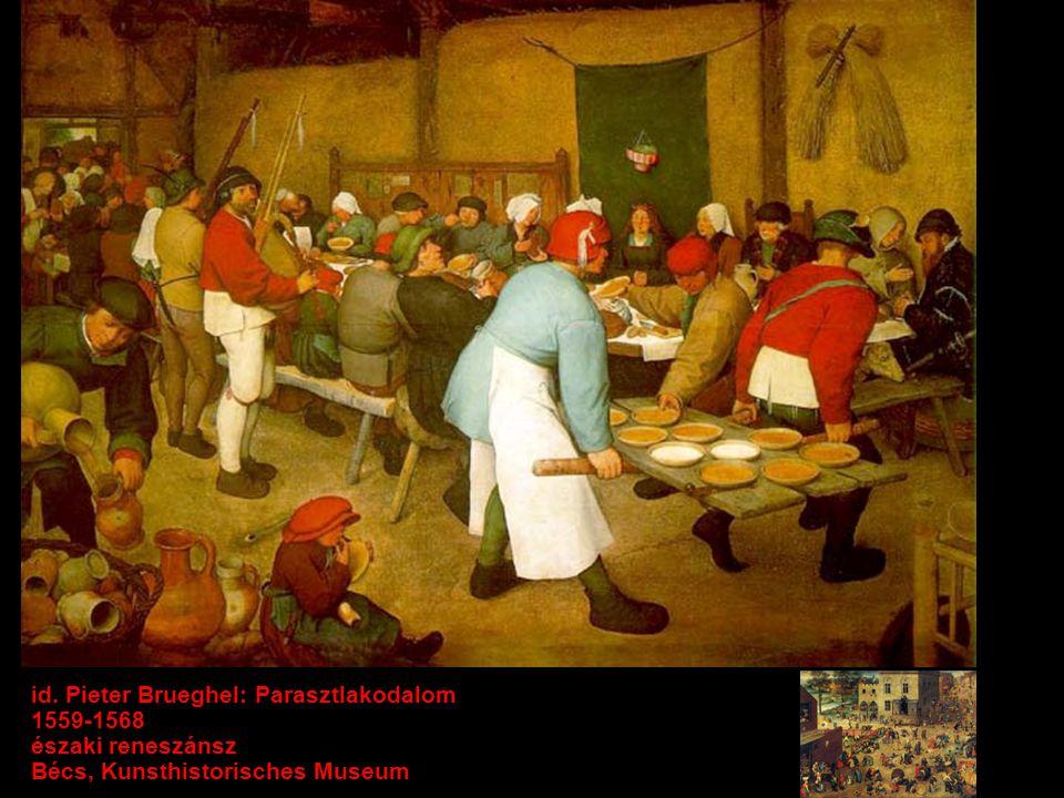 id. Pieter Brueghel: Parasztlakodalom