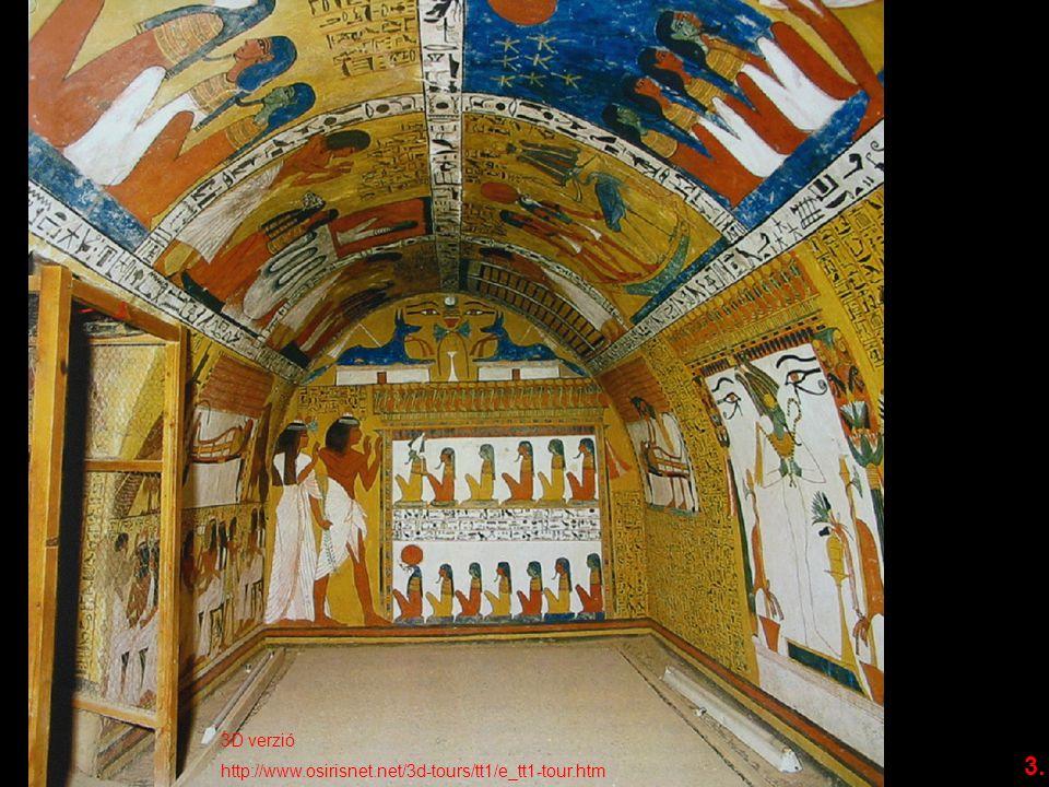 3D verzió http://www.osirisnet.net/3d-tours/tt1/e_tt1-tour.htm 3.