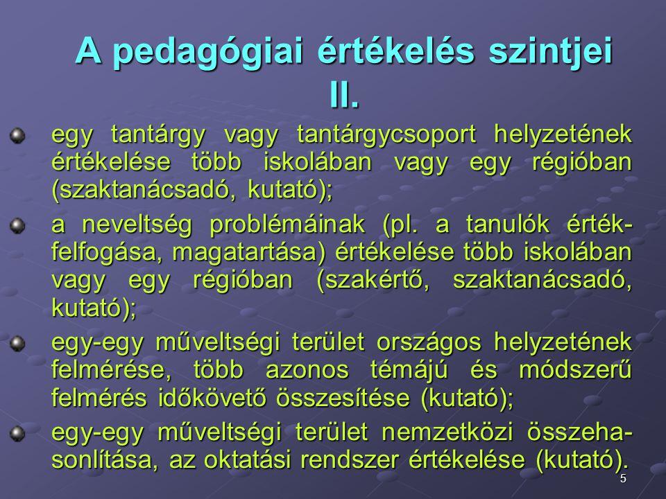 A pedagógiai értékelés szintjei II.