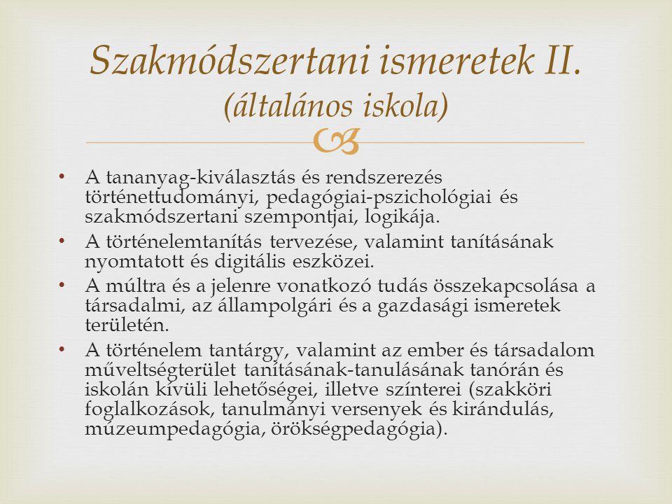 Szakmódszertani ismeretek II. (általános iskola)