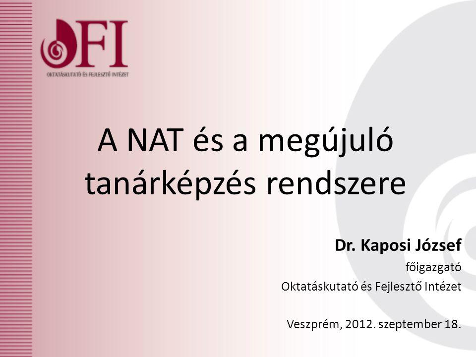 A NAT és a megújuló tanárképzés rendszere