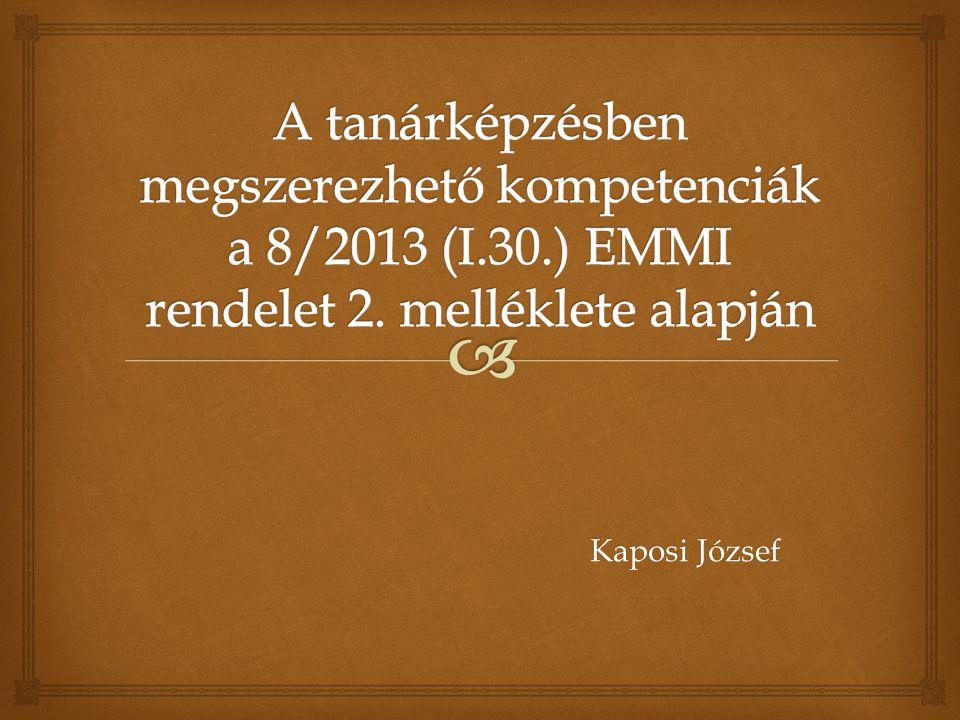 A tanárképzésben megszerezhető kompetenciák a 8/2013 (I. 30