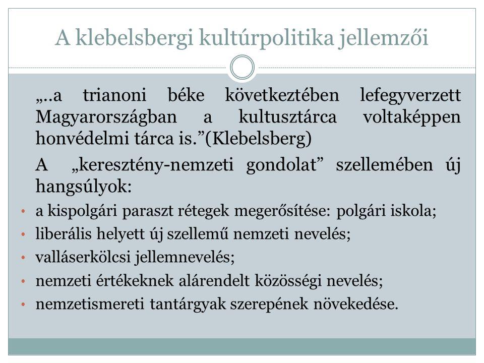 A klebelsbergi kultúrpolitika jellemzői