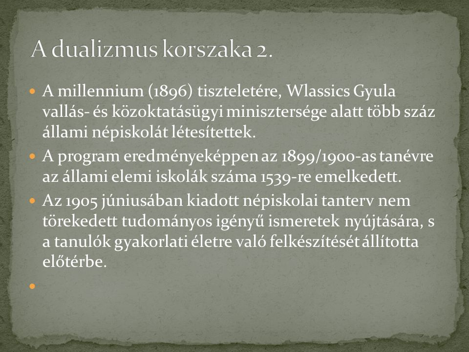 A dualizmus korszaka 2.