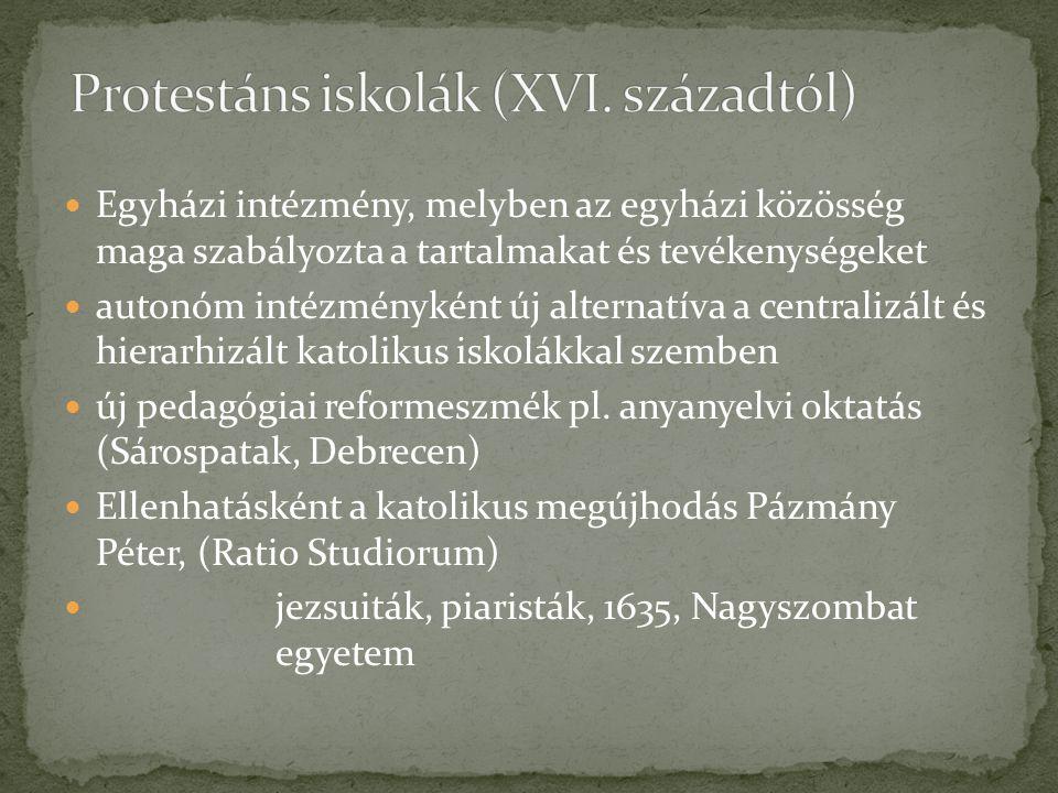 Protestáns iskolák (XVI. századtól)