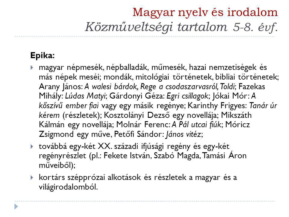 Magyar nyelv és irodalom Közműveltségi tartalom 5-8. évf.