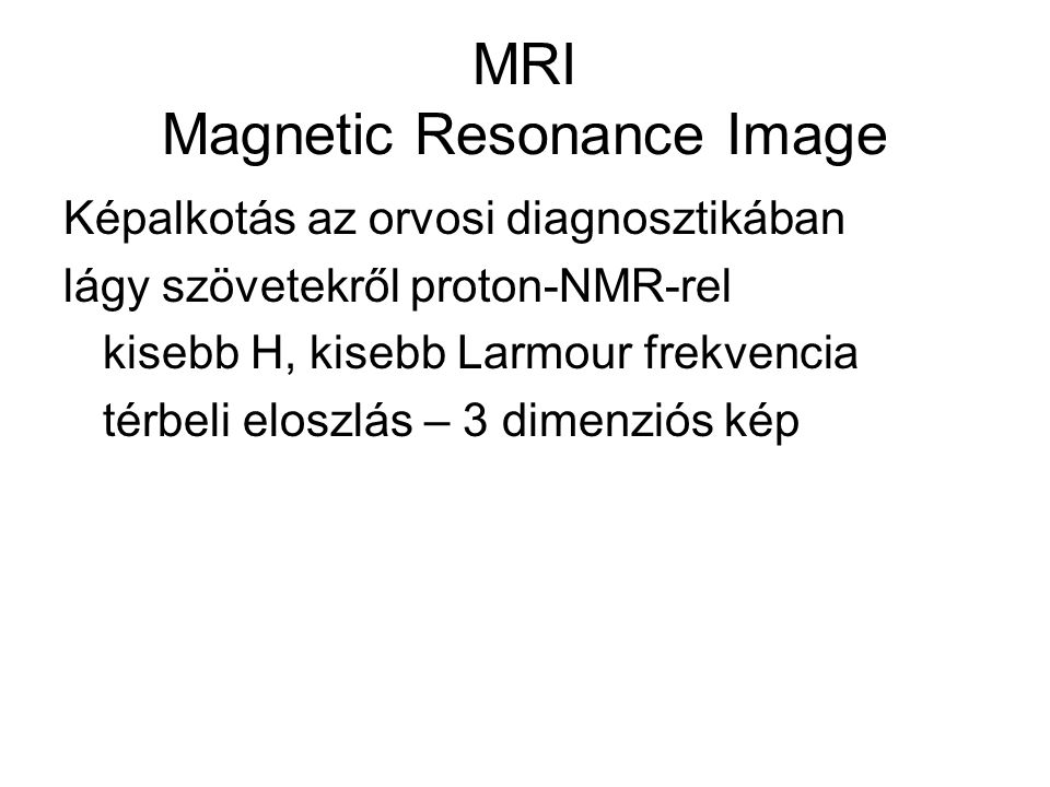 MRI Magnetic Resonance Image