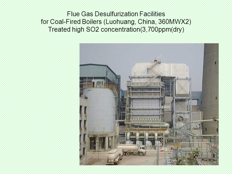 Flue Gas Desulfurization Facilities for Coal-Fired Boilers (Luohuang, China, 360MWX2) Treated high SO2 concentration(3,700ppm(dry)