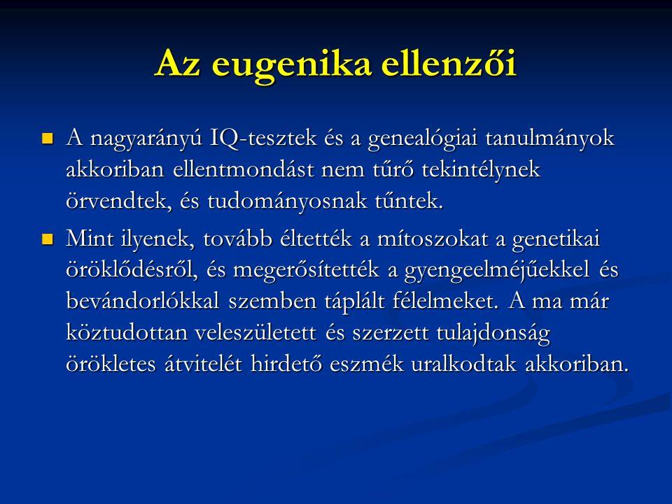 Az eugenika ellenzői