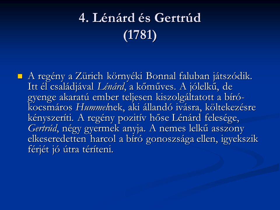 4. Lénárd és Gertrúd (1781)
