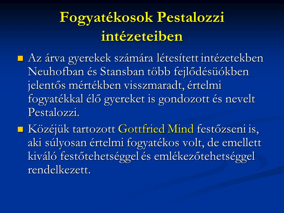 Fogyatékosok Pestalozzi intézeteiben